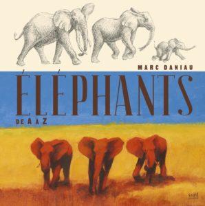 livre de Marc Daniau Éléphants