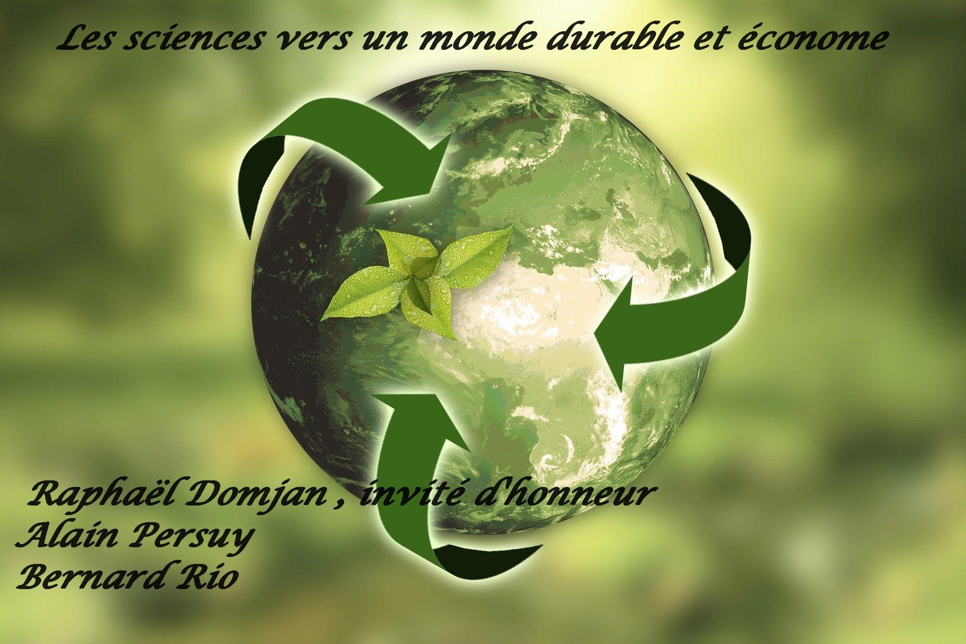 Les sciens vers un monde durable et économe